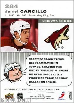 2008-09 Collector's Choice #284 - Daniel Carcillo (Chippy's Choice - back)