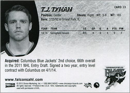 2014-15 Springfield Falcons #13 - T.J. Tynan (back)