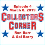 Collectors Corner #7 – March 29, 2019