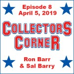 Collectors Corner #8 - April 5, 2019