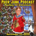 Puck Junk Podcast: December 23, 2019