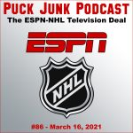 Puck Junk Podcast #86: March 16, 2021