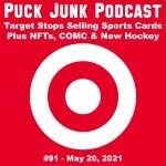Puck Junk Podcast #91: May 20, 2021