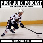 Puck Junk Podcast #96: July 13, 2021