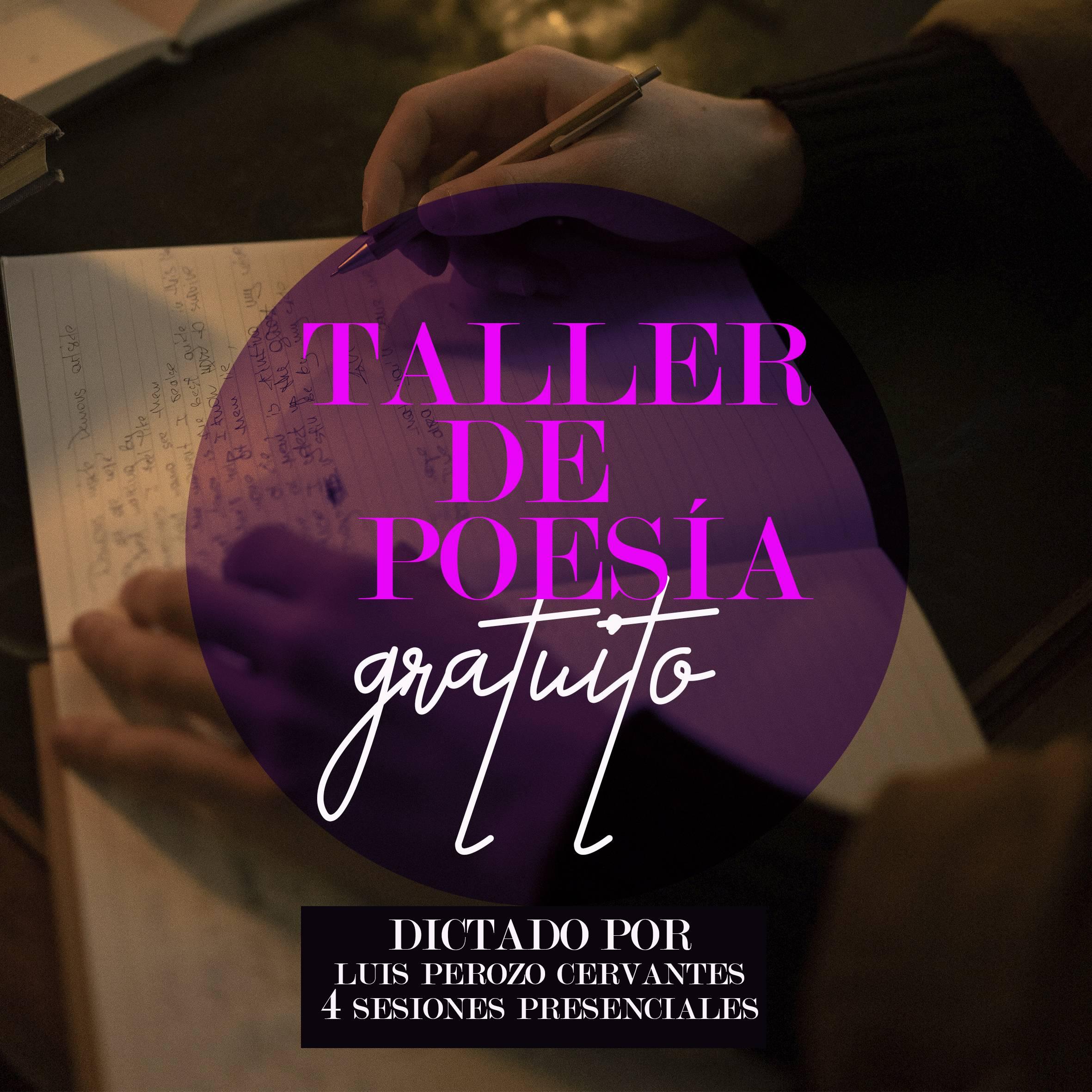 Inscríbete en el Taller de Poesía Gratuito