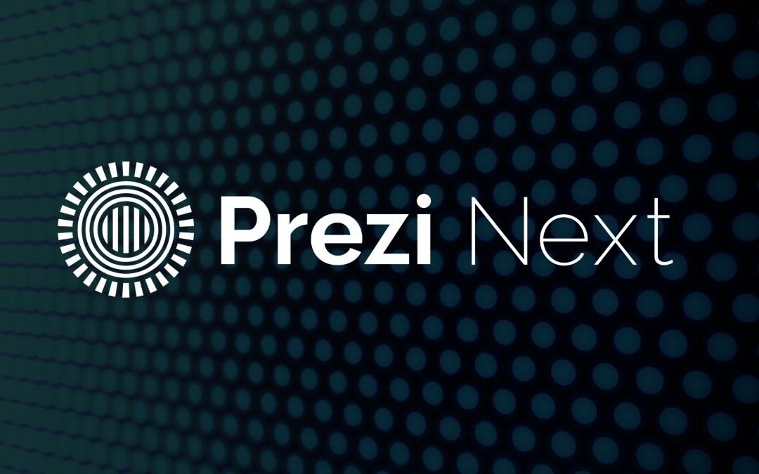 The Next Generation of Prezi is here: Prezi Next!