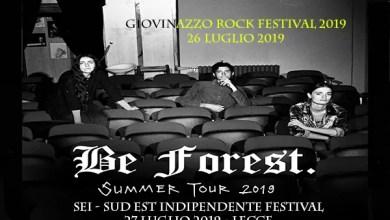 Photo of [Music Live] Doppia data in Puglia per i BE FOREST  dopo il lungo Tour negli State ed Europa @ GRF e SEI  – 26,27 luglio 2019