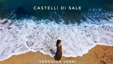"""Photo of [Nuovo Singolo&Video] VERONICA VERRI pubblica """"Castelli di sale"""" il nuovo  singolo e video che racconta di una storia d'amore estiva"""