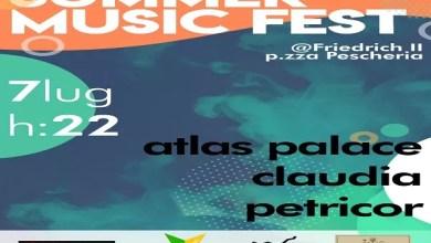 """Photo of [Music Live] Al via la prima edizione del """"SUMMER MUSIC FEST"""", festival di musica inedita dedicato a nuovi artisti della scena musicale della città di Barletta: Claudia Guaglione, Atlas Palace  e Petricor gli ospiti !"""