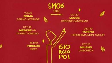"""Photo of [Music Live] GIORGIO POI le ultime imperdibili date dello """"SMOG TOUR"""" @ """"Officine Cantelmo"""" LECCE – 1° novembre 2019"""