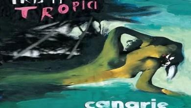 """Photo of [Music Live] CANARIE annunciate le nuove date del tour di """"Tristi Tropici"""" @ """"Mercato Nuovo"""" Taranto – 18 gennaio 2020"""