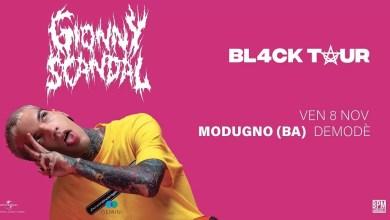 """Photo of [Music Live] Unica tappa in Puglia del """"Black Tour"""" di  GIONNY SCANDAL – tra i maggiori esponenti della nuova generazione rap, openact di DYING IN DESIGNER @ """"Demodè Club"""" BARI – 8 novembre 2019"""