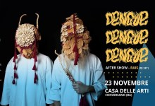 "Photo of [Music Live] Dengue Dengue Dengue + Rais dj set @ ""Casa delle Arti"" Conversano (Ba) – 23 novembre 2019"