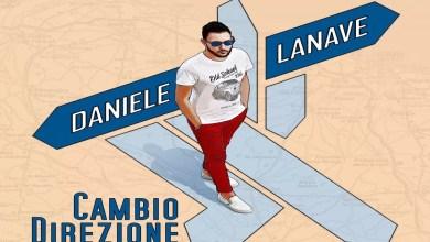 """Photo of [New Singolo] Online  """"Cambio direzione"""" il nuovo singolo del cantautore barese DANIELE LANAVE."""