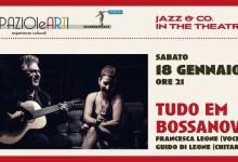 """Photo of [Music Live] Concerto """"Tudo em bossanova"""" del duo FRANCESCA LEONE & GUIDO DI LEONE @""""SPAZIOleARTI"""" Molfetta – sabato 18 gennaio"""