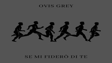 Photo of [Nuovi Singoli&Video] Il cantautore Alternative Rock OVIS GREY rinnova in italiano il suo progetto da solista. Guarda i nuovi video!