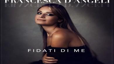 """Photo of [Nuovo Singolo&Video] La cantautrice FRANCESCA D'ANGELI fuori con il singolo """"Fidati di me"""" accompagnato dal videoclip"""