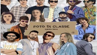 """Photo of E' uscita """"FOTO DI CLASSE"""" la compilation di duetti firmata AURORA DISCHI con i pugliesi MOLLA, GIANNINI, CONTENTO, GIANETO, GALEA, AL VERDE ed altri. In download e streaming su tutte le piattaforme digitali"""