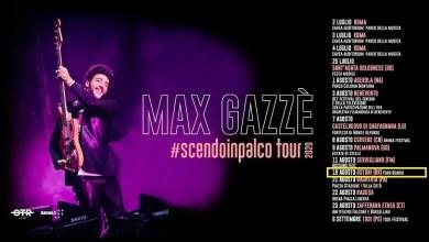 """Photo of [Music Live] #ScendoInPalco il Tour estivo di MAX GAZZE' arriva anche in Puglia @ """"Foro Boario"""" Ostuni – 19 agosto 2020"""