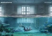 """Photo of Gli ATOMI pubblicano il secondo singolo """"Soluzione"""""""