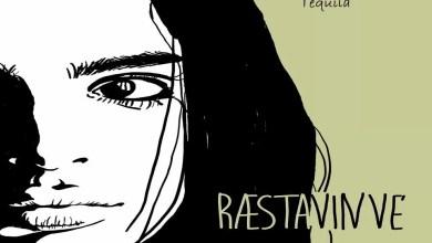 """Photo of Esce oggi il video di """"TEQUILA"""", terzo singolo del duo pugliese RÆSTAVINVE"""