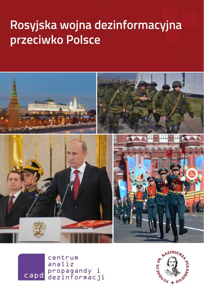 RAPORT: Rosyjska wojna dezinformacyjna przeciwko Polsce