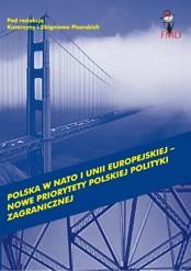 Polska wNATO iUnii Europejskiej – nowe priorytety polskiej polityki zagranicznej