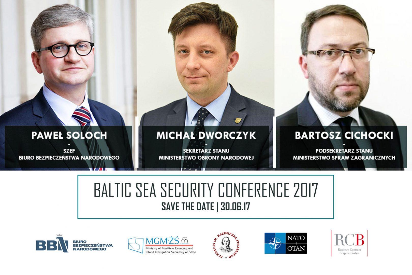 Ministrowie Paweł Soloch, Michał Dworczyk orazBartosz Cichocki otworzą Baltic Sea Security Conference 2017