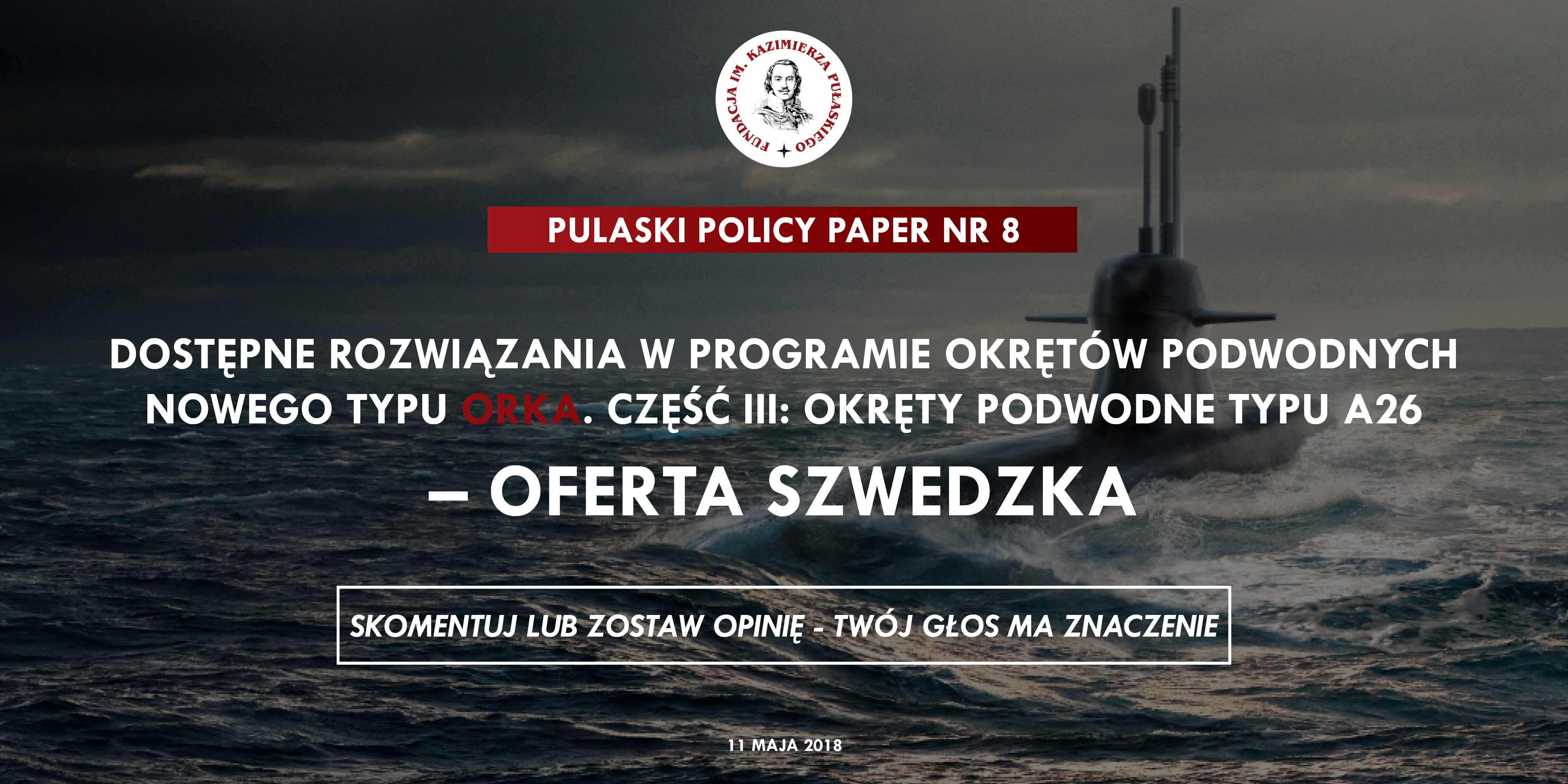 PULASKI POLICY PAPER: Poland's 'Orka' submarine programme. Part 3. The A26 submarines – Swedish Offer