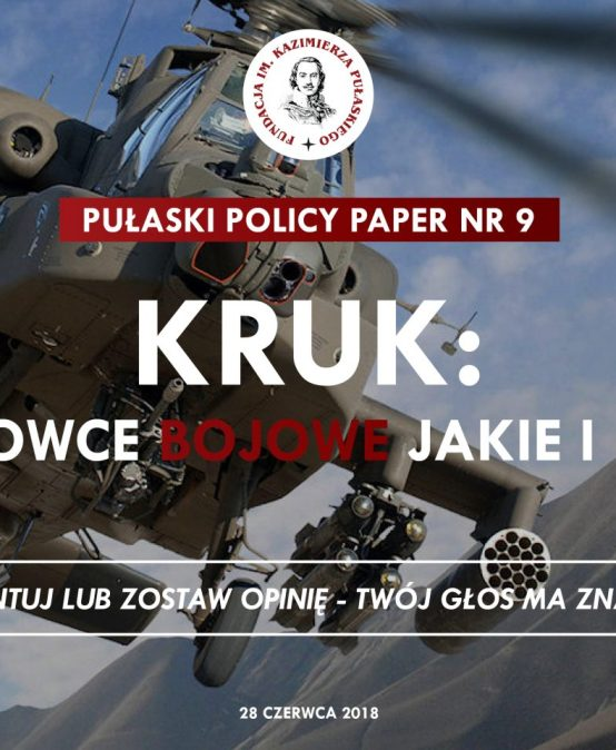 PULASKI POLICY PAPER: Kruk attack helicopters: which platform and when?