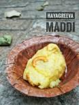 Hayagreeva Maddi - A sweet offered to the deities of Sri Sode Vadi Raja Mutt, Udupi