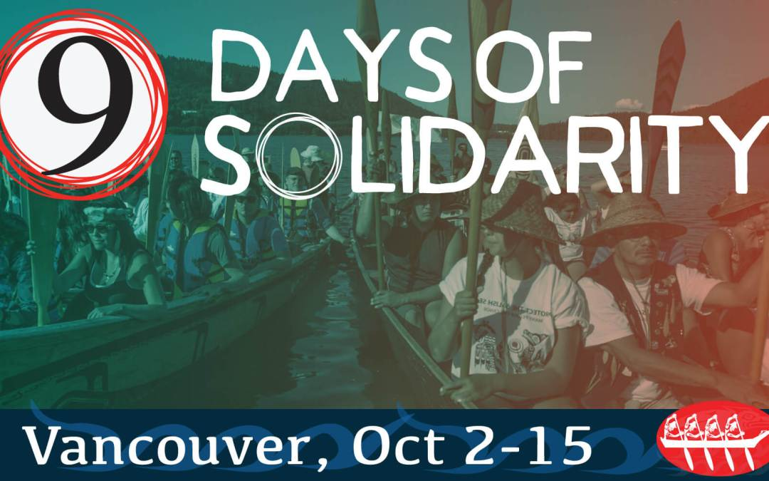 9 Days of Solidarity : October 2-15, stand with Indigenous Peoples in court