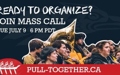 Join Mass Organizer Call Tuesday July 9th + Pull Together vs. TMX