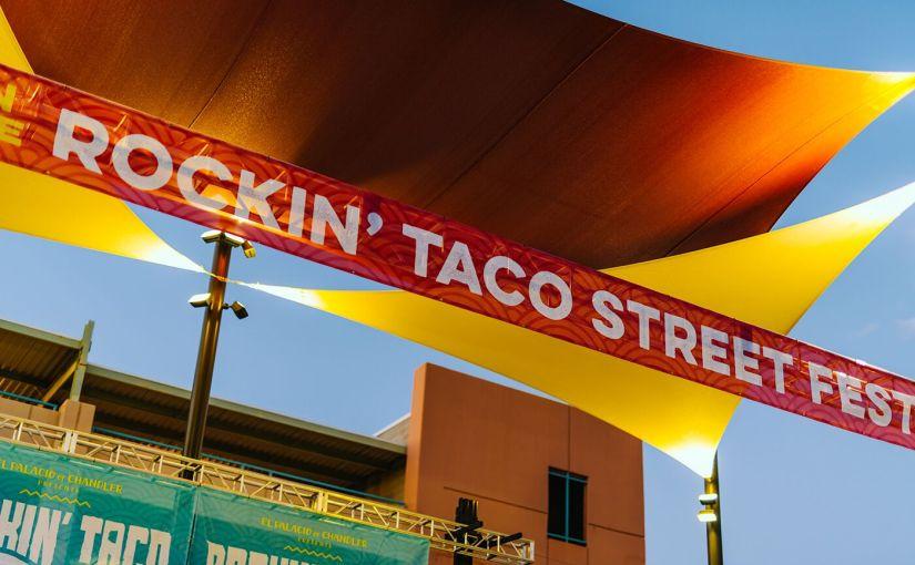 Downtown Chandler gettin' ready to host 8th Annual Rockin' Taco Street Fest