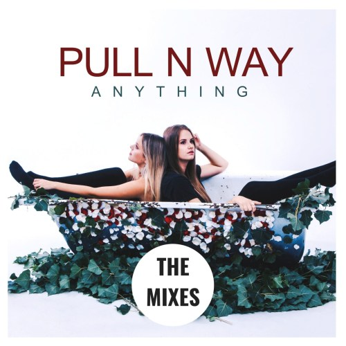Pull n Way – Anything (The Mixes)