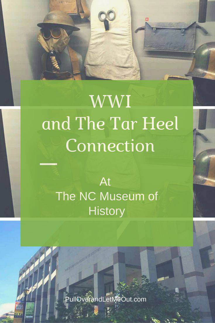 WWI and The Tar Heel Connection PullOverandLetMeOut