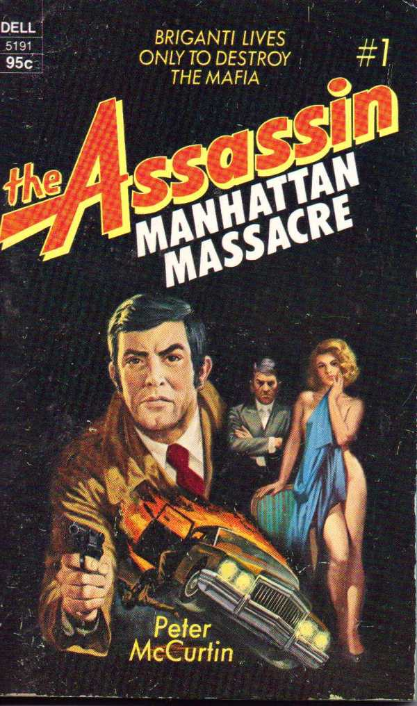 46681028-226 Peter McCurtin The Assassin #1 Manhattan Massacre Dell 1973[1]