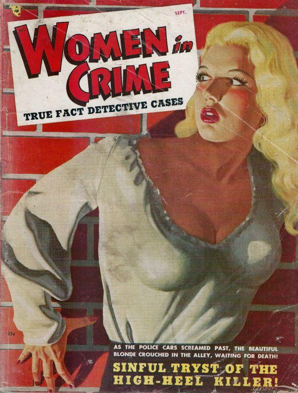 TRUE CASES OF WOMEN IN CRIME September 1948