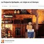 """<span class=""""live-editor-title live-editor-title-17286"""" data-post-id=""""17286"""" data-post-date=""""2015-04-29 20:14:22"""">La Pulpería Quilapán, un viaje en el tiempo</span>"""