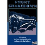 Phony Shakedown – Four Stories of Dan Turner – Hollywood Detective by Robert Leslie Bellem