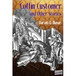 Coffin Customer and Other Stories by Harold Q. Masur