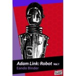 Adam Link: Robot Vol. 1 by Eando Binder