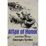 Affair of Honor and Other Stories by Georges Surdez