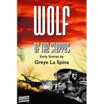 Wolf of the Steppes by Greye la Spina