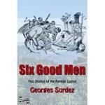 Six Good Men by Georges Surdez
