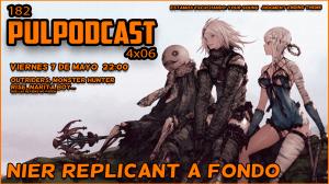 Pulpodcast 182 - Nier Replicant