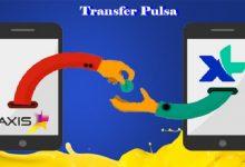 Cara Transfer Pulsa XL dan Pulsa AXIS