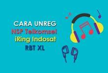 Cara UNREG NSP Telkomsel, iRing Indosat dan RBT XL