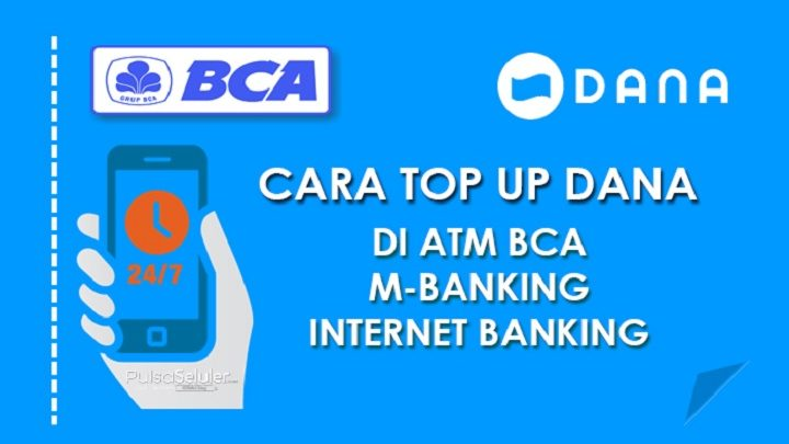 Photo of Cara Top Up Saldo DANA di ATM BCA, M-Banking dan Internet Banking