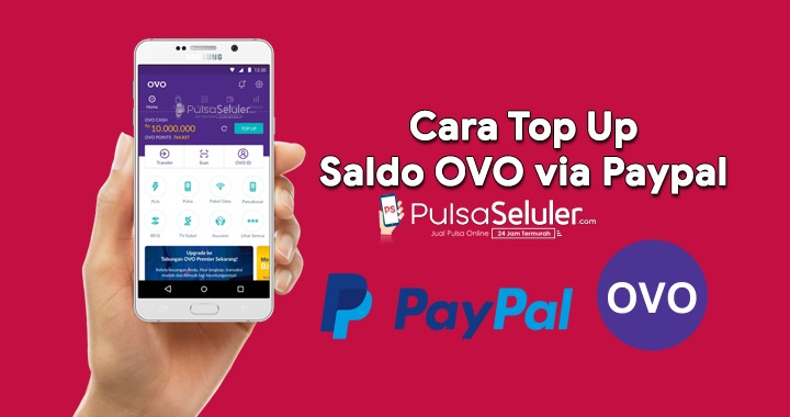 Photo of Cara Top Up Saldo OVO via PayPal